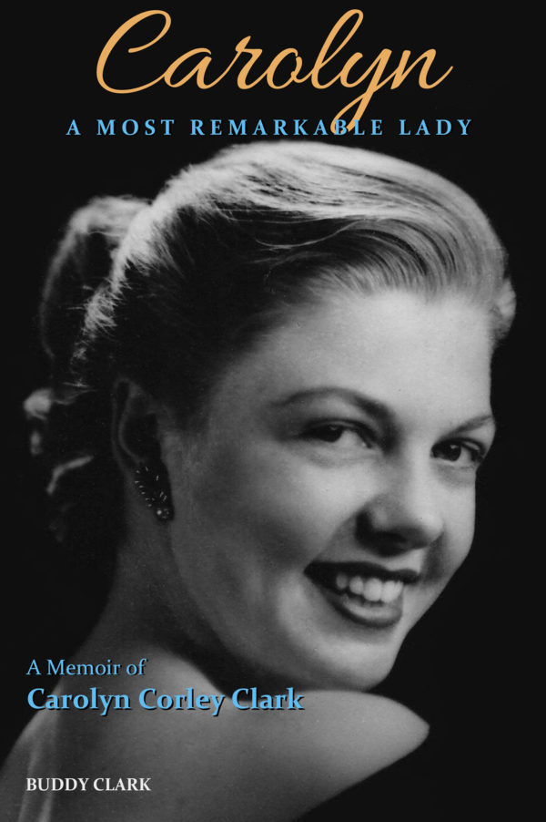 cover Carolyn - A Most Remarkable Lady by Buddy Clark